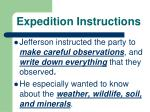expedition instructions