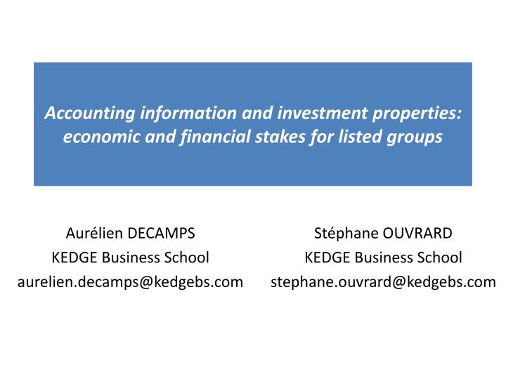 accounting information and investment properties economic and financial stakes for listed groups n.