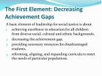 the first element decreasing achievement gaps