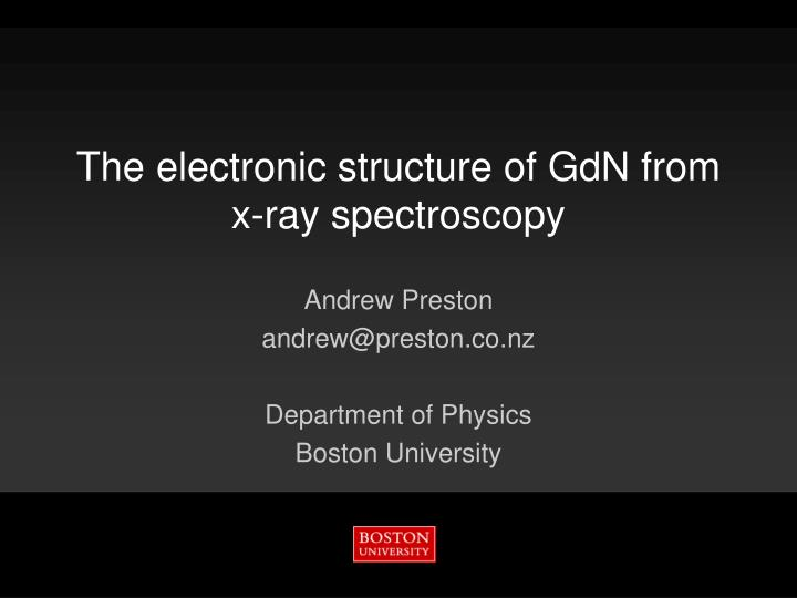 the electronic structure of gdn from x ray spectroscopy n.