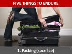 five things to endure