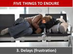 five things to endure2