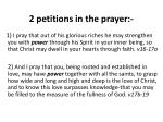 2 petitions in the prayer
