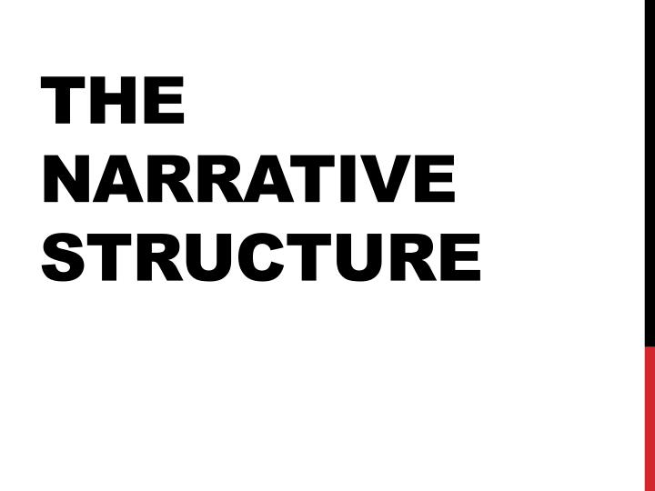 the narrative structure n.