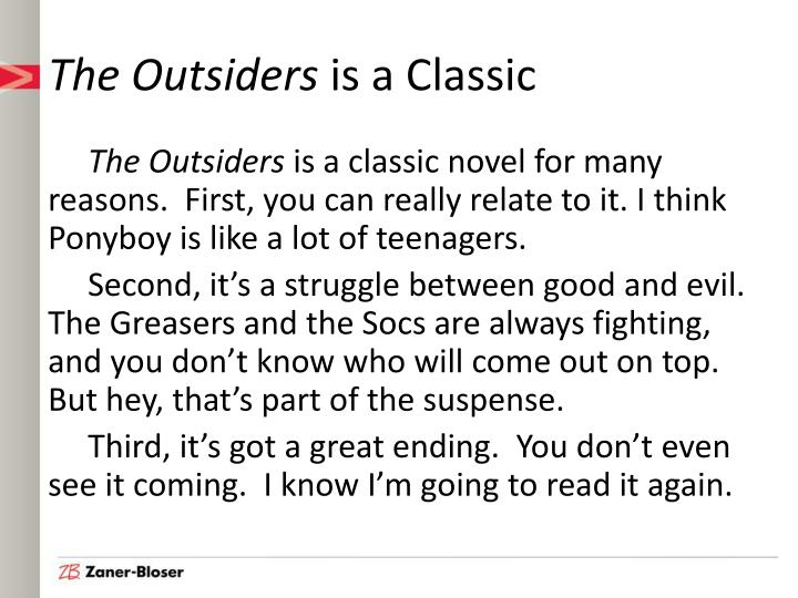 The outsiders is a classic