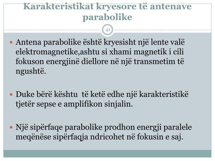 Karakteristikat kryesore të antenave parabolike