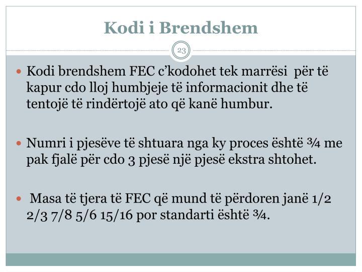 Kodi i Brendshem