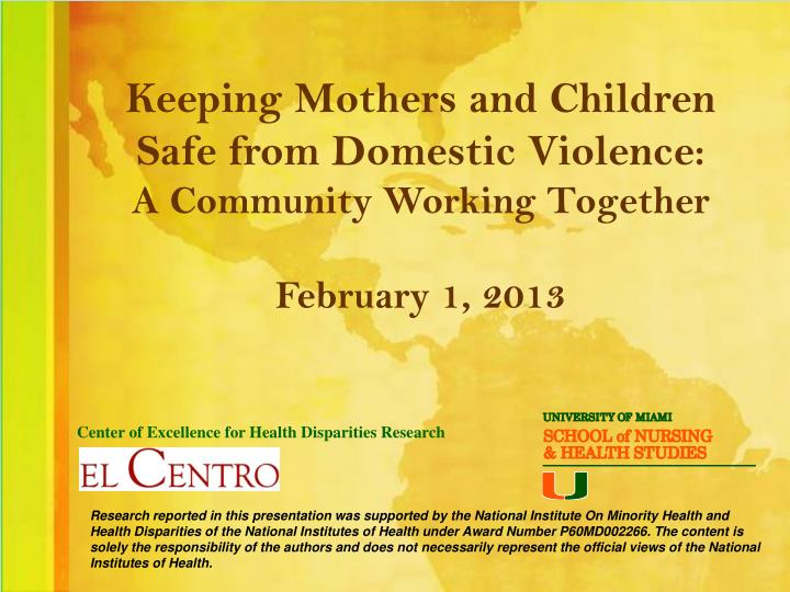Keeping Mothers and Children Safe from Domestic Violence: