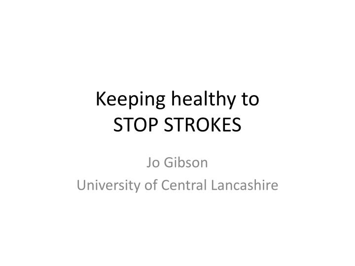 keeping healthy to stop strokes n.