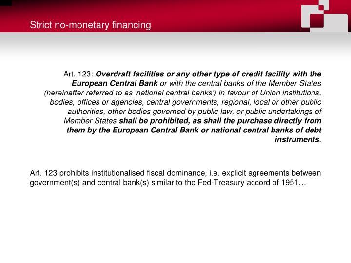 Strict no-monetary financing