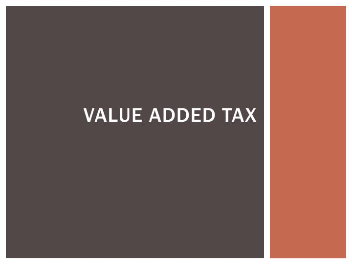 value added tax n.