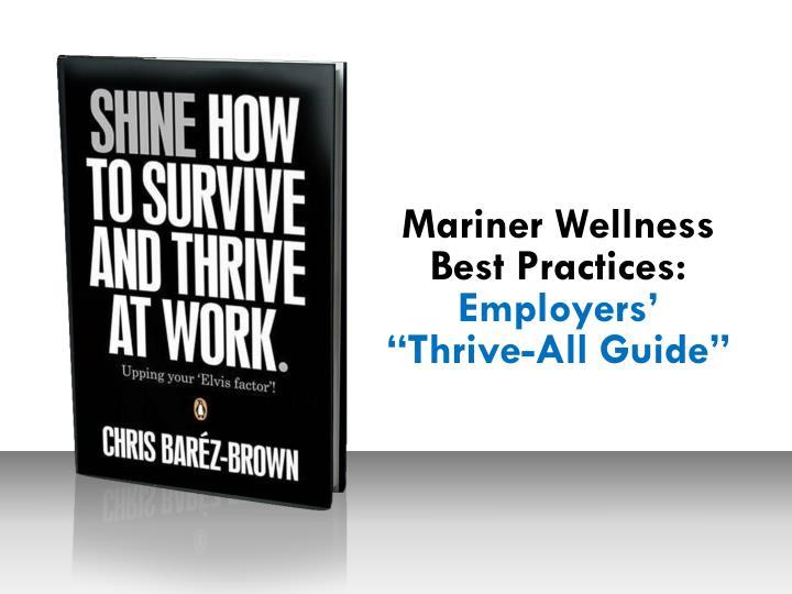 Mariner Wellness Best Practices: