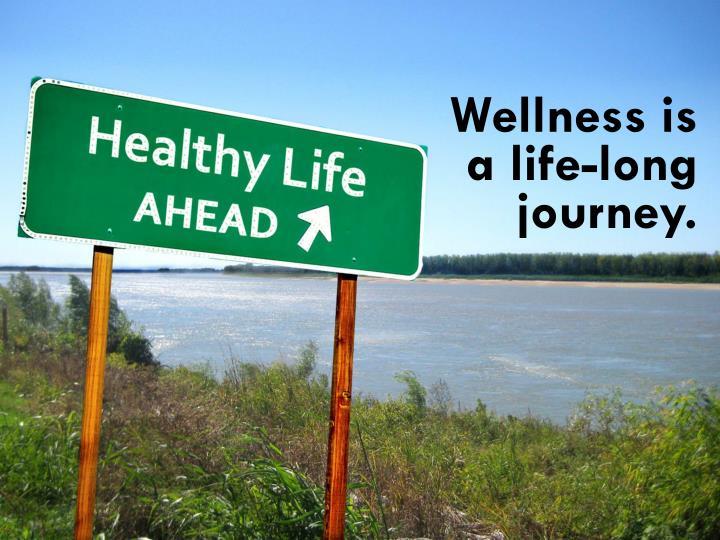 Wellness is