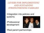 levers for implementing and sustaining strengthening families