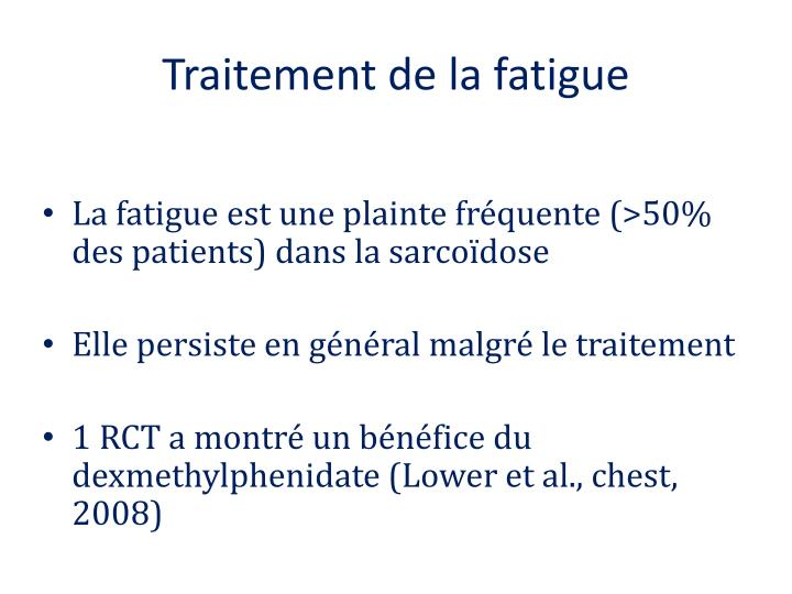Traitement de la fatigue