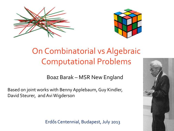 on combinatorial vs algebraic computational problems n.