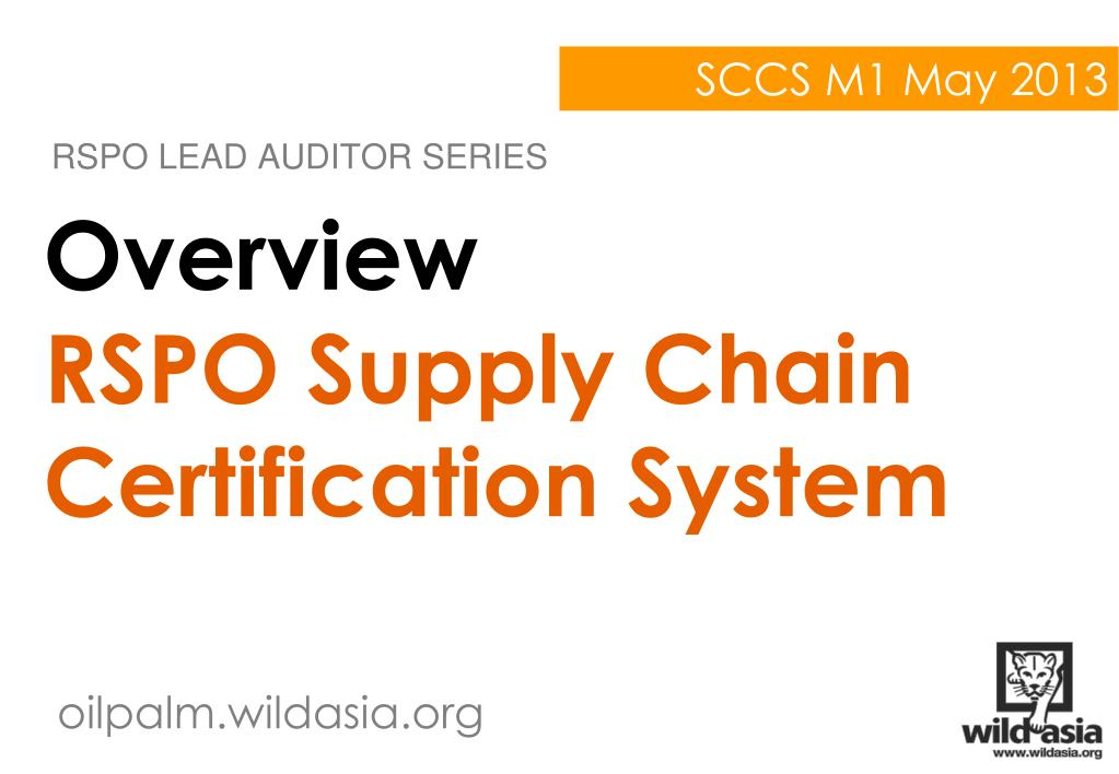 Ppt Overview Rspo Supply Chain Certification System Powerpoint