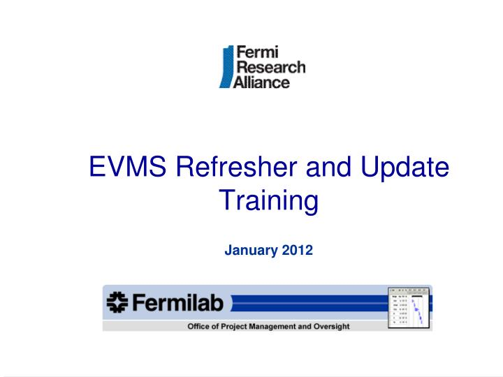 Evms refresher and update training