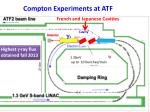 compton experiments at atf