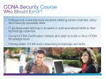 ccna security course who should enroll