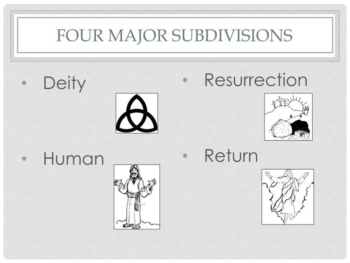 Four major subdivisions