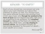 kenosis to empty