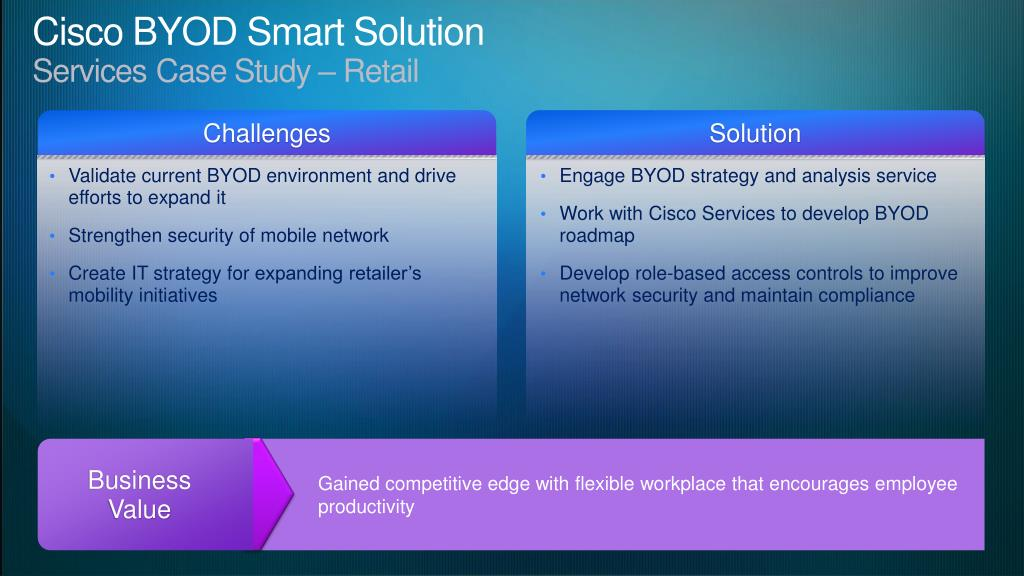 PPT - Cisco BYOD Smart Solution: Freedom, Flexibility & Choice to