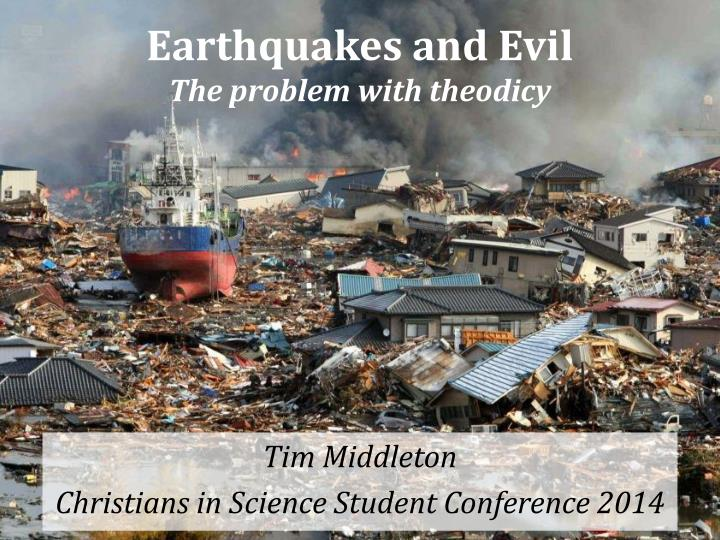 earthquakes and evil the problem with theodicy n.
