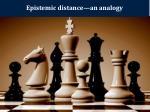 epistemic distance an analogy