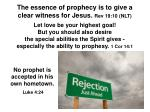 the essence of prophecy is to give a clear witness for jesus rev 19 10 nlt