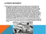 ultimate movement