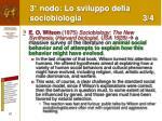 3 nodo lo sviluppo della sociobiologia 3 4