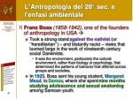 l antropologia del 20 sec e l enfasi ambientale