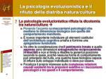 la psicologia evoluzionistica e il rifiuto della diatriba natura cultura