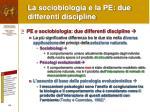la sociobiologia e la pe due differenti discipline