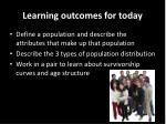 learning outcomes for today