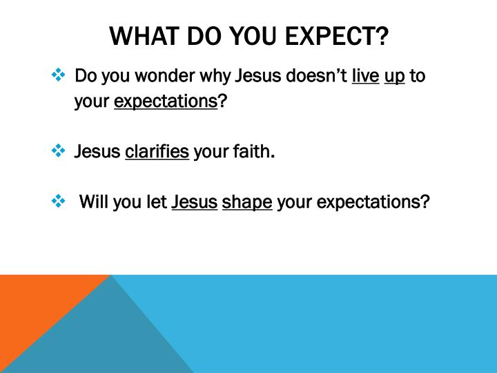 What Do You Expect?
