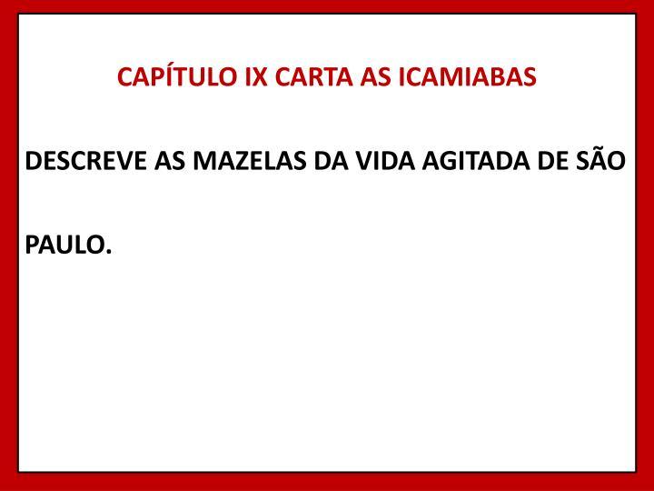 CAPÍTULO IX CARTA AS ICAMIABAS