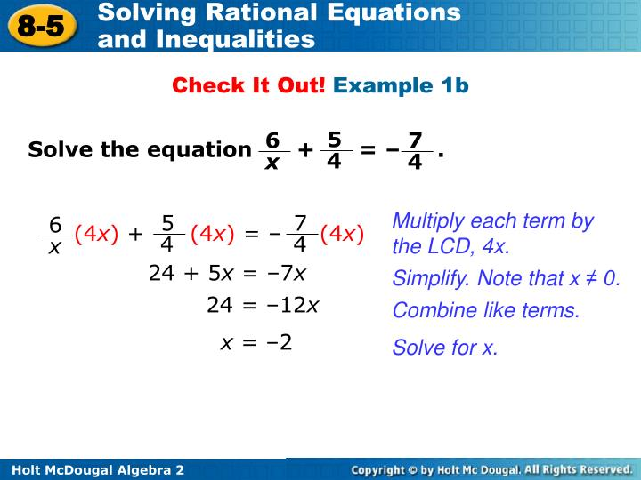 Solve the equation      +      = –     .