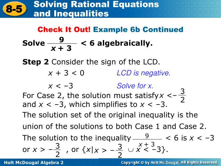 Solve              < 6 algebraically.