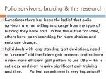 polio survivors bracing this research