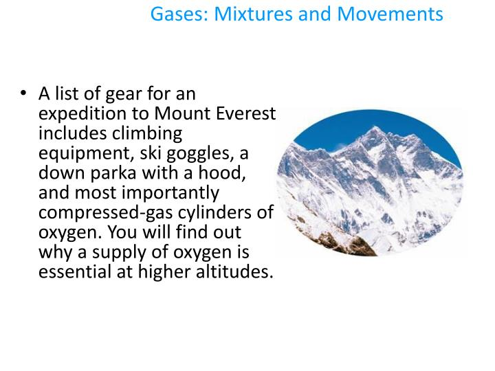 Gases: Mixtures and Movements