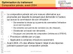 optimisation du traitement composition p nale avant 2004