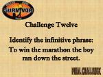 challenge twelve