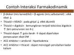 contoh interaksi farmakodinamik
