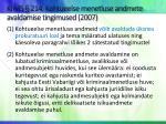 krms 214 kohtueelse menetluse andmete avaldamise tingimused 2007