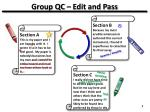 group qc edit and pass