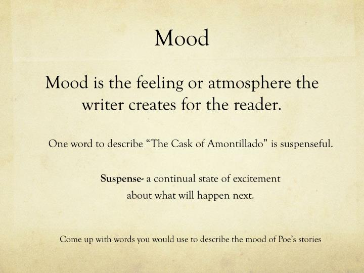 an analysis of the mood in the cask of amontillado Short story analysis: follow us home about contact navigation read about it a dead woman's secret a baby tramp cask of amontillado the mood - depressing.