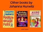 other books by johanna hurwitz