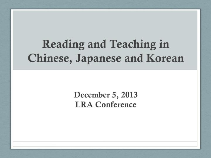 reading and teaching in chinese japanese and korean n.